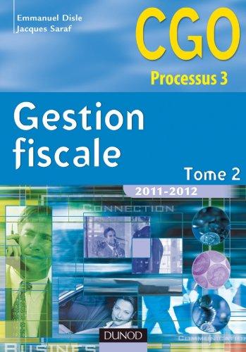 Gestion fiscale 2011-2012- Tome 2 - Manuel - 10ème édition