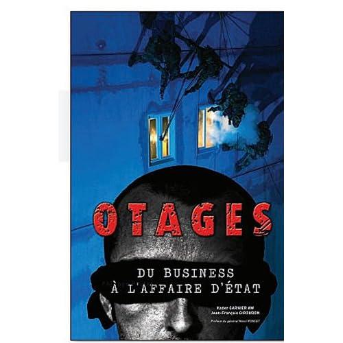 Otages : Du business à l'affaire d'état