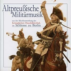 Altpreußische Militärmusik [Import allemand]