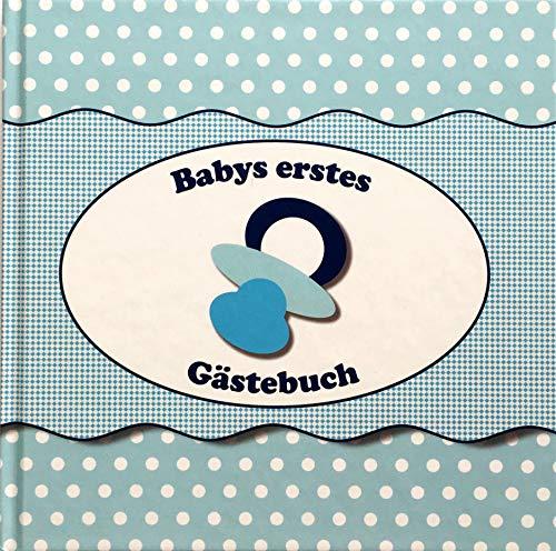 Babys erstes Gästebuch ideal als Geschenk zur Geburt / Taufe / Babyparty in Blau für Jungen auch als Fotobuch / Fotoalbum zum Selbstgestalten mit Fotos, Bildern, Karten, Fingerabdrücken Glückwünschen (Baby-dusche-spiele Für Einen Jungen)