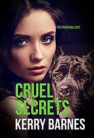 CRUEL SECRETS (English Edition)