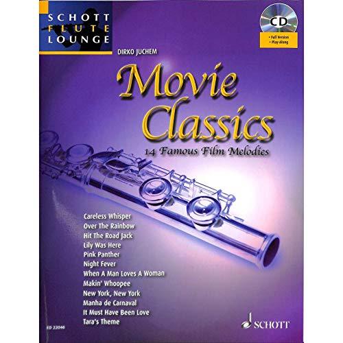 Movie classics - arrangiert für Querflöte - Klavier - mit CD [Noten/Sheetmusic] aus der Reihe: SCHOTT FLUTE LOUNGE