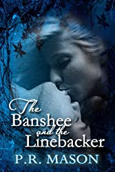 The Banshee and the Linebacker (A Paranormal Romance) (English Edition)