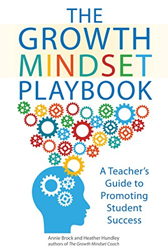 PDF Download The Growth Mindset Playbook A Teacher S Guide To Promoting Student Success By Annie Brock E BOOK