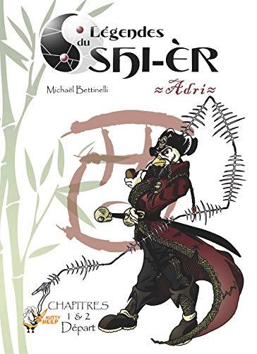 Couverture du livre Légendes du Shi-èr, épisodes 1 et 2