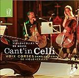 Cant in Celli/Voix Corses Dans un