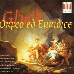 Gluck: Orpheus und Eurydike (Gesamtaufnahme)