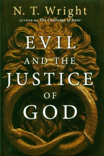 Evil and the Justice of God by N. T. Wright (2006-10-05)