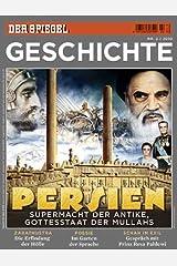 SPIEGEL GESCHICHTE 2/2010: Persien Broschiert