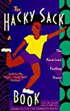 The Hacky Sack Book by John Cassidy (1982-01-01)