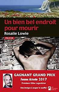 Un bien bel endroit pour mourir par Rosalie Lowie