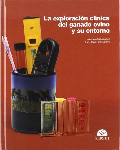 La exploración clínica del ganado ovino y su entorno - Libros de veterinaria - Editorial Servet por Juan José Ramos Antón