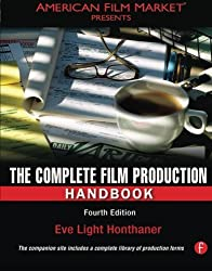 The Complete Film Production Handbook (American Film Market Presents) by Eve Light Honthaner (2010-03-14)
