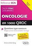 Oncologie en 1000 QROC Questions Type Concours à Jours des Conférences de Consensus