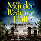 Best Mystery Audio Books - The Murder at Redmire Hall: A Yorkshire Murder Review