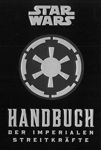 Preisvergleich Produktbild Star Wars: Handbuch der Imperialen Streitkräfte