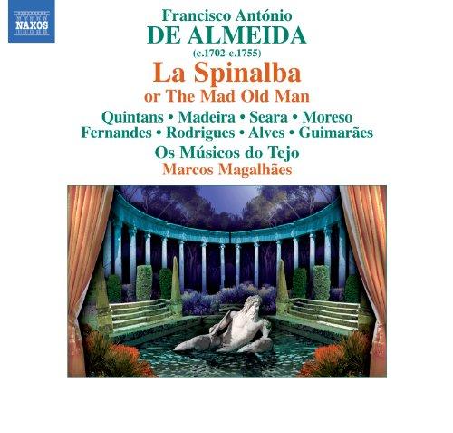 La Spinalba, ovvero Il vecchio matto: Act III Scene 9: Aria: Io faro ch