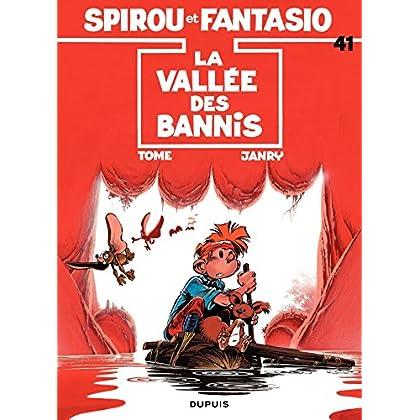 Spirou et Fantasio - Tome 41 - LA VALLEE DES BANNIS