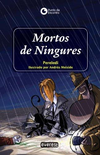 Mortos de Ningures (Punto de encontro) por Pereledi