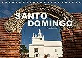 Santo Domingo (Tischkalender 2019 DIN A5 quer): Die sehenswerte Hauptstadt der Dominikanischen Republik (Monatskalender, 14 Seiten ) (CALVENDO Orte) -