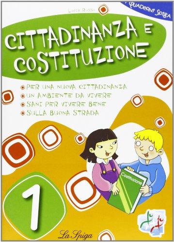 Cittadinanza e Costituzione. Per la 1 classe elementare