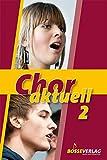 Chor aktuell - Ein Chorbuch für Gymnasien: Chor aktuell 2 - Kurt Suttner, Katrin Ehmer, Max Frey, Stefan Kalmer