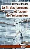 La fin des journaux et l'avenir de l'information