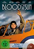 Blood on the Sun - James Cagney, Sylvia Sidney, Wallace Ford, Rosemary DeCamp, Robert Armstrong