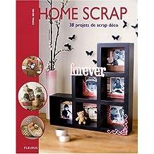 Home Scrap - 38 projets de scrap déco
