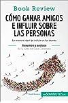 https://libros.plus/como-ganar-amigos-e-influir-sobre-las-personas-de-dale-carnegie/