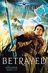 The Betrayed: The Daegmon War: Book 2
