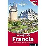 Lonely Planet Lo Mejor de Francia