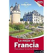 Lo mejor de Francia 3 (Travel Guide)