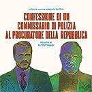 Confessione Di Un Commissario Di Polizia Al Procuratore Della Repubblica [VINYL]