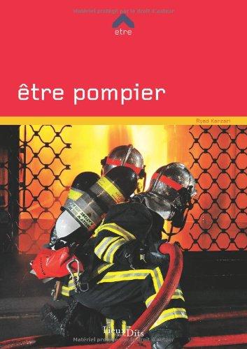 ETRE POMPIER par RYAD KANZARI