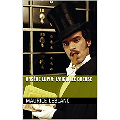 Arsène Lupin: L'Aiguille creuse