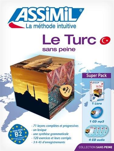 Le Turc sans peine : Super Pack 1 livre+ 1 CD Mp3 + 4 CD Audio