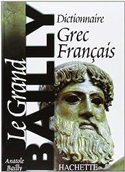 Dictionnaire Grec-Français. le Grand Bailly