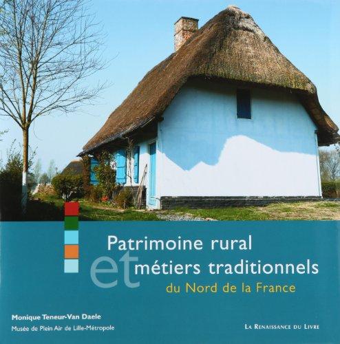 Patrimoine rural et métiers traditionnels dans le nord de la France