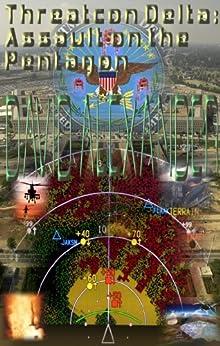 Threatcon Delta: Assault on the Pentagon by [Alexander, David]