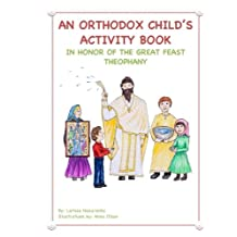 An Orthodox Child's Activity Book: In Honor of the Great Feast Theophany