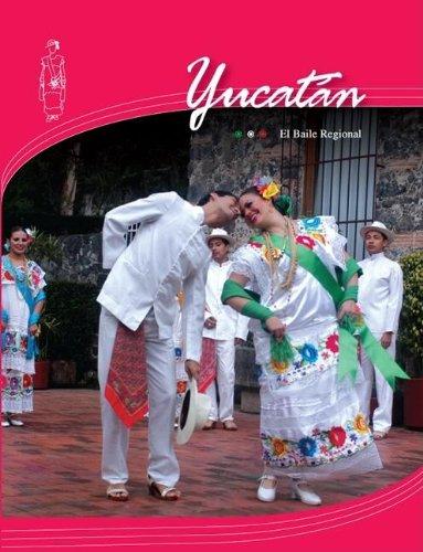 Yucatan/  Yucatan (El Baile Regional)