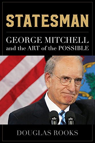 statesman-george-mitchell-and-the-art-of-the-possible-by-douglas-rooks-2016-07-01
