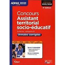 Concours Assistant territorial socio-éducatif - Catégorie B - Annales corrigées - Entraînement - Concours 2015-2016