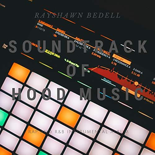 Soundtrack of Hood Music