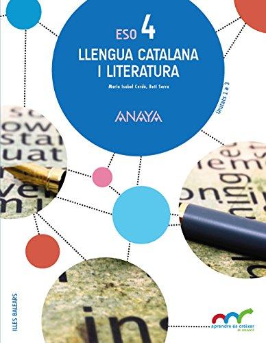 Llengua catalana i literatura 4. (Aprendre és créixer en connexió) - 9788469812341 por Isabel Cerdó Capella