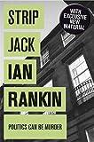 Strip Jack (Inspector Rebus Book 4) by Ian Rankin