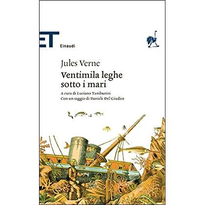 Ventimila Leghe Sotto I Mari (Einaudi Tascabili. Biblioteca Vol. 9)