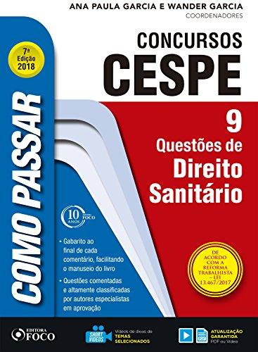 Como passar em concursos CESPE: direito sanitário: 9 questões de direito sanitário (Portuguese Edition) por Wander Garcia