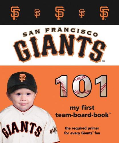 San Francisco Giants 101 (My First Team Board Books) por Brad M. Epstein